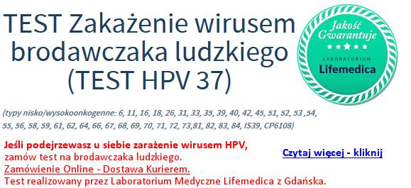 HPV 37 - test na brodawczaka ludzkiego
